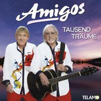 Amigos - Tausend Träume CD NEU OVP