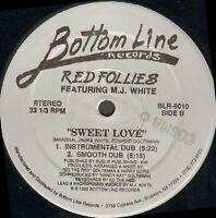 Red Follies - Sweet Love - Feat M. J.White - Bottom Line - BLR-9010 - USA