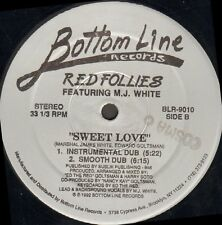 Red Follies - Sweet Love - Feat M.J. White - Bottom Line - BLR-9010 - Usa