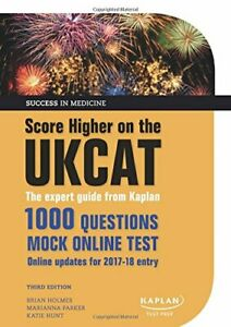 Score Higher on the UKCAT: The expert guide from Kaplan, wit... by Holmes, Brian
