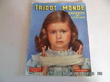 TRICOT MONDE N°264 1958 ENFANTS DE 9 A 14 ANS 43 MODELES TRICOT     I36