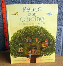 PEACE IS AN OFFERING Spanish version Annette LeBox book 2015 Stephanie Graegin