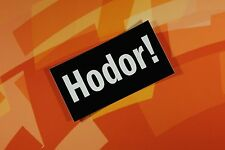 HODOR Game of Thrones mini vinyl sticker car laptop bike bumper