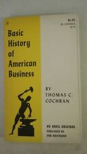 Basic History of American Business Paperback – 1959 by Thomas C. Cochran (Author