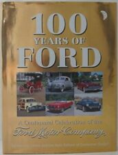 100 Years Of Ford: A Centennial Celebration Of The Ford Mo... by Lewis, David L.