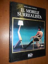 PIETRO COSTA VIAPPIANI - IL MOBILE SURREALISTA - MAGIS, BOOKS - 1993