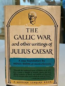 1957 The Gallic War And Other Writings Of Julius Caesar