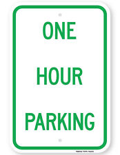"""One Hour Parking Sign 12""""x18"""" 3M Grade Reflective Alumimun Sign"""