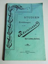 1 x KVK: K.L. Barthels: Studien und Erzählungen aus dem RHEINLANDE, Leipzig 1897