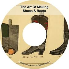 How To Make Manufacture Design Shoes & Boots Art of Shoemaking Books PDFs on CD