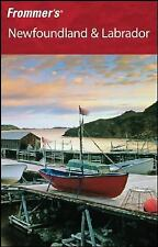 Frommer's Complete Guides: Newfoundland and Labrador 987 by Andrew Hempstead...