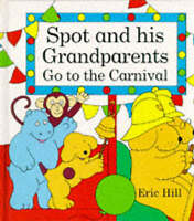 Spot and His Grandparents Go to the Carnival, Hill, Eric, Very Good Book