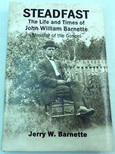 STEADFAST: Life of John WIlliam Barnette. Middle Tennessee History Genealogy