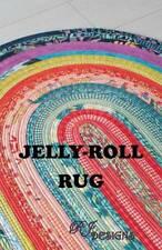 R.J. Designs JELLY ROLL RUG PATTERN - RJD 100 - 30x44 Oval - Roma Lambson