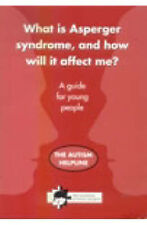 What is Asperger Syndrome, and How Will it Affect Me?: A Guide for Young People by National Autistic Society (Paperback, 1999)