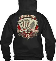 I Play Poker - Only On Days That End In Y Gildan Hoodie Sweatshirt