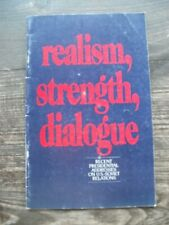 Realism, Strength, Dialogue. Recent Presidental Addresses on U.S.-Soviet Relatio