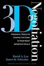 USED (GD) 3-d Negotiation: Powerful Tools to Change the Game in Your Most Import
