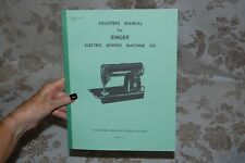 Singer Adjusters Manual for Service and Timing of 301, 301A Sewing Machines