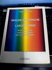 Misure elettriche e laboratorio. Testo di teoria e manuale pratico per le eserci