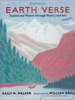 Earth Verse: Explore our Planet through Poetry and Art Hardback Book