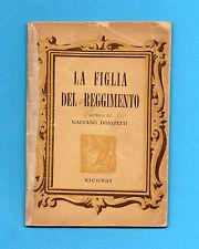 (AM) LIBRETTO OPERA-LA FIGLIA DEL REGGIMENTO-DONIZETTI-EDIZIONE RICORDI 1952