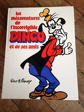 les mésaventures de l'incorrigible Dingo 1979 disney 35 x 26,50 272 p superbe !