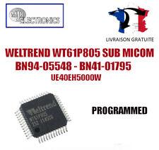 WT61P805 WELTREND SUB MICOM UE40EH5000 BN94-05548 - BN41-01795A PROGRAMMED