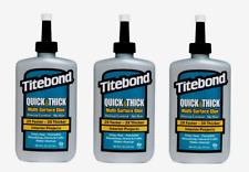 3 pk ~ Titebond QUICK & THICK 8 oz. High Strength Liquid MULTI-SURFACE GLUE 2403