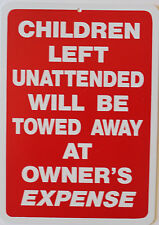 Plastic Parking Sign Children Unattended Towed Owners Expense Garage Home Decor
