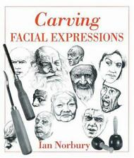 Carving Facial Expressions by Ian, Norbury, NEW Book, FREE & , (Har