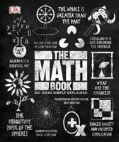 The Math Book: Big Ideas Simply Explained DK LikeNew
