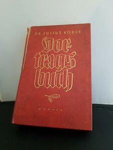 Dr. Julius Kober Vortragsbuch von 1943
