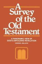 A Survey of the Old Testament by Robert E. Picirilli and W. Stanley Outlaw...
