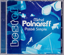 CD 19T MICHEL POLNAREFF PASSE SIMPLE BEST OF 2004 NEUF SCELLE