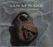 Ian McNabb-If Love Was Like Guitars cd maxi single