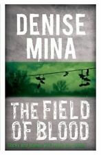 The Field of Blood (Paddy Meehan 1) by Mina, Denise