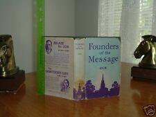 FOUNDERS OF THE MESSAGE By EVERETT DICK 1938 SeventhDay
