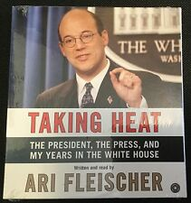 Taking Heat : The President, the Press, and My Years in the White House *New*