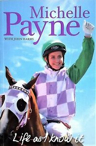 LIFE AS I KNOW IT Michelle Payne (2016) Australian Biography BOOK Melbourne Cup