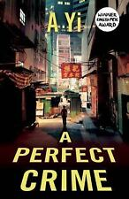 A Perfect Crime: By Yi, A