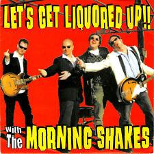 "THE MORNING SHAKES Let's The Liquored Up!! 7"" . new bomb turks punk trash"