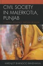 Civil Society in Malerkotla, Punjab : Fostering Resilience Through Religion...