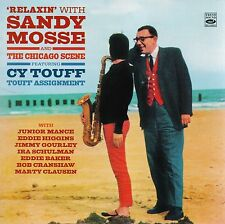 Relaxin' With Sandy Mosse + The Chicago Scene + Touff Assignment, Feat. Cy Touff