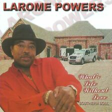 Larome Powers - What's Life Without Love - New Factory Sealed CD