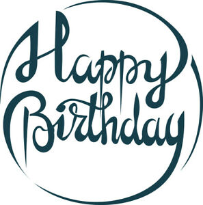 Birthday - Text - Happy Birthday #15 Unmounted Clear Stamp Approx 60x60mm