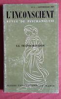 L'Inconscient * Revue de Psychanalyse * La Transgression * P.U.F * 1967