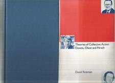 THEORIES OF COLLECTIVE ACTION Downs Olson & Hirsch by David Reisman 1990 Hc Dj