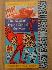 The Kalahari Typing School For Men (No. 1 La by Alexander Mc Call Smith Book