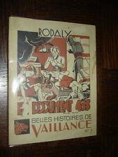 LE DOCUMENT 433 - Rodaly - Belles histoires de vaillance n°2 - Coeurs Vaillants